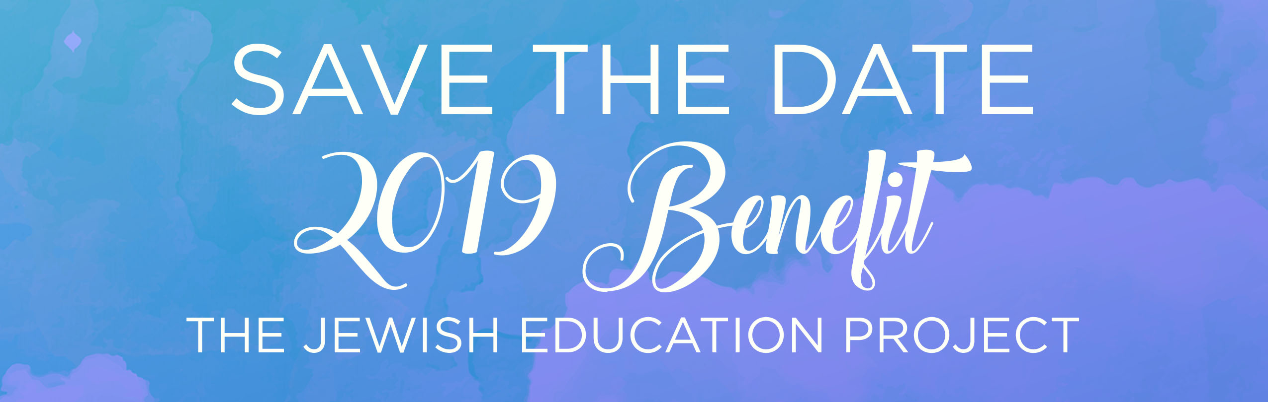 Save the Date - 2019 Benefit